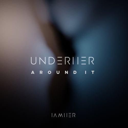 Around It EP (feat. Jessica Zese) von Underher