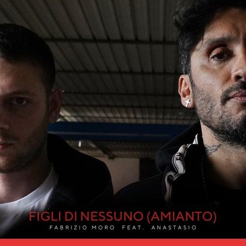 Figli di nessuno (Amianto) von Fabrizio Moro