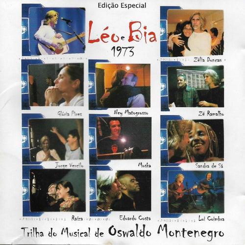 Léo e Bia - 1973 (Edição Especial) by Oswaldo Montenegro