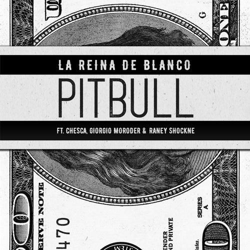La Reina De Blanco de Pitbull