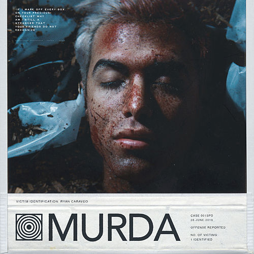 Murda by Ryan Caraveo