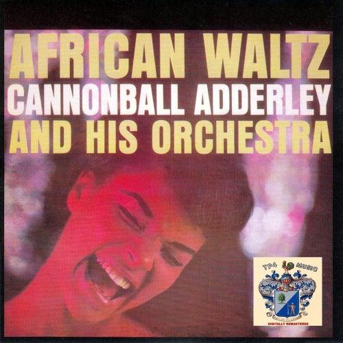 African Waltz de Cannonball Adderley