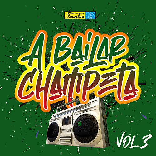 A Bailar Champeta (Vol. 3) de Various Artists