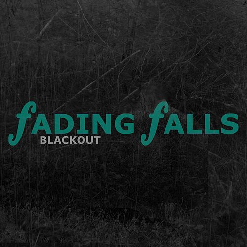 Blackout by Fading Falls