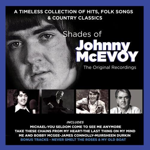 Shades of Johnny McEvoy (The Original Recordings) by Johnny McEvoy