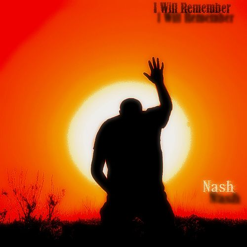 I Will Remember van Nash