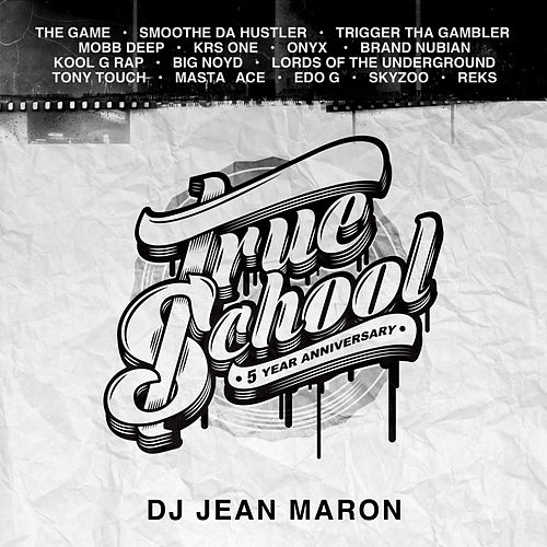 True School (5th Anniversary) by DJ Jean Maron
