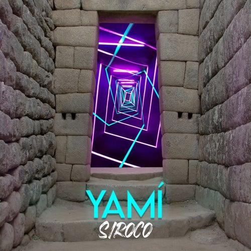 Siroco de Yamí