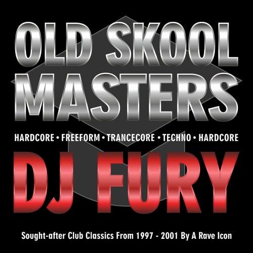 Old Skool Masters - DJ Fury von DJ FURY
