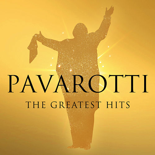 Pavarotti - The Greatest Hits de Luciano Pavarotti