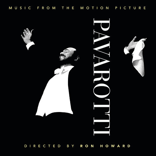 Pavarotti (Music from the Motion Picture) by Luciano Pavarotti