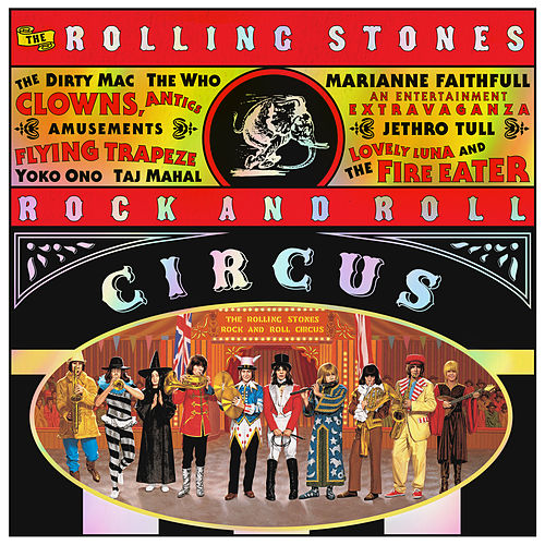 The Rolling Stones Rock And Roll Circus (Expanded) by Various Artists