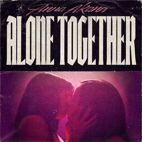 Alone Together de Anna Akana