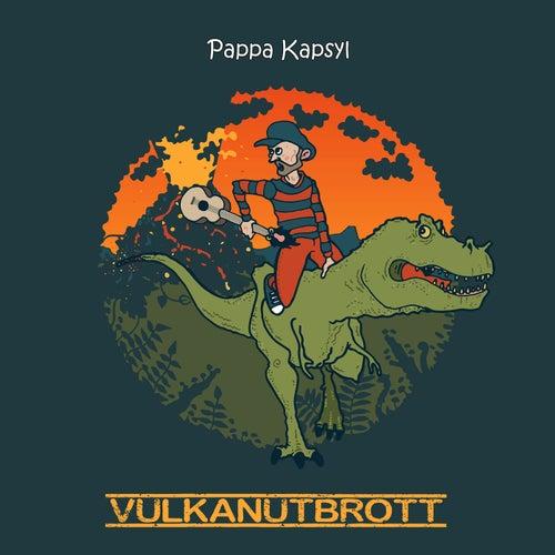 Vulkanutbrott by Pappa Kapsyl