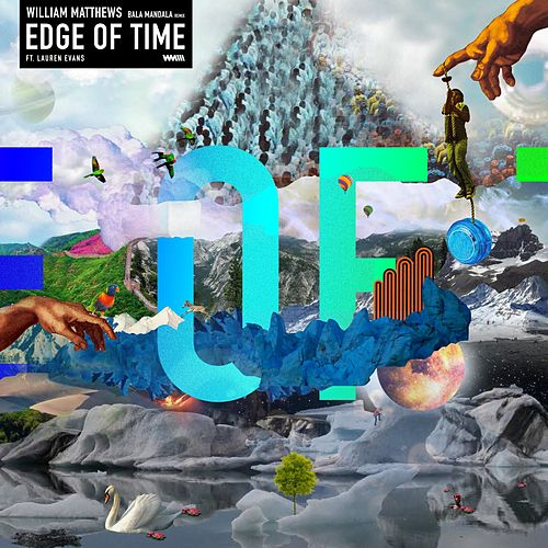 Edge of Time (Bala Mandala Remix) by William Matthews