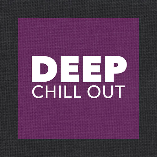 Deep Chill Out - EP von Chill Out