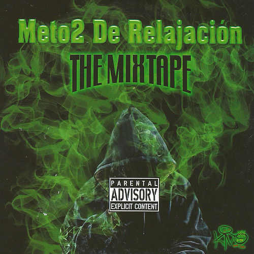 Méto2 de Relajaciòn: The Mixtape by Kino