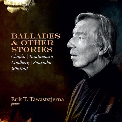Ballades & Other Stories von Erik T. Tawaststjerna