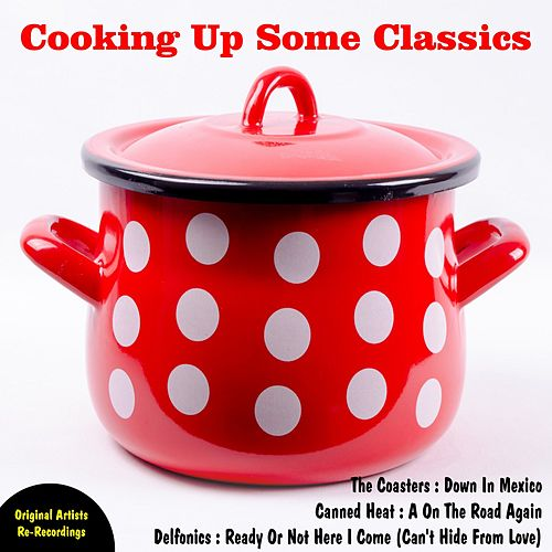 Cooking Up Some Classics by Various Artists