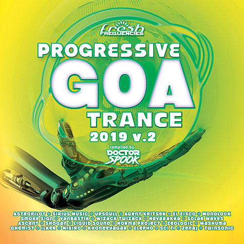 Progressive Goa Trance 2019, Vol. 2 (Compiled by Doctor Spook) (DJ Mix) by Various Artists
