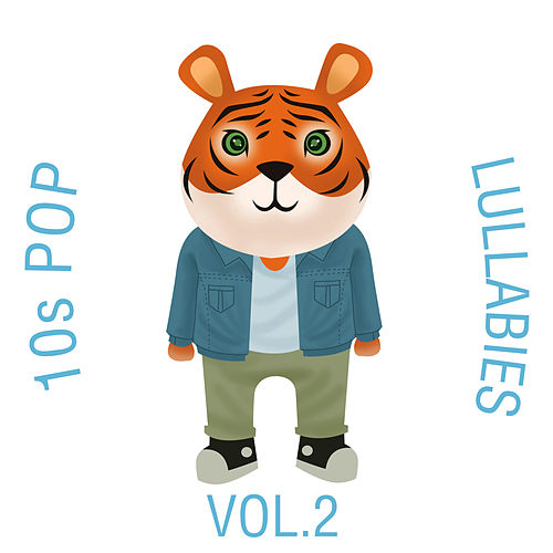 10s Pop Lullabies, Vol. 2 by The Cat and Owl