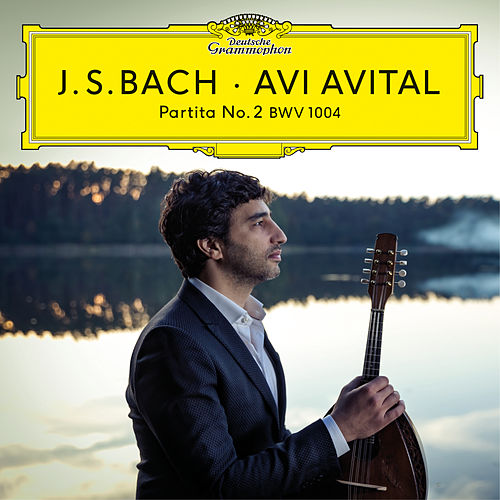 Bach: Partita No. 2, BWV 1004 by Avi Avital