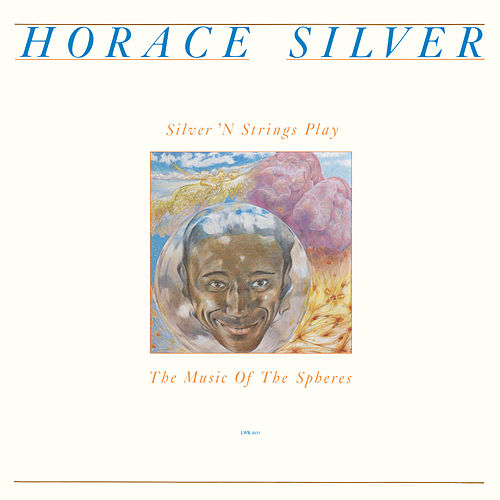 Silver 'N Strings Play The Music Of The Spheres de Horace Silver