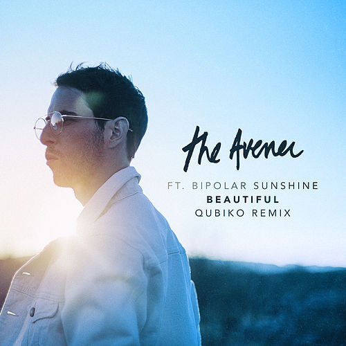 Beautiful (Qubiko Remix) von The Avener