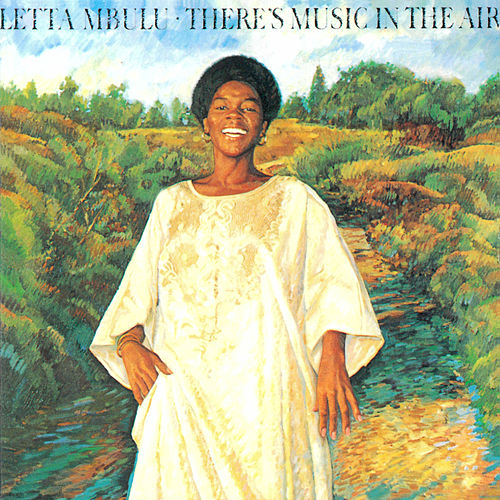 There's Music In The Air von Letta Mbulu