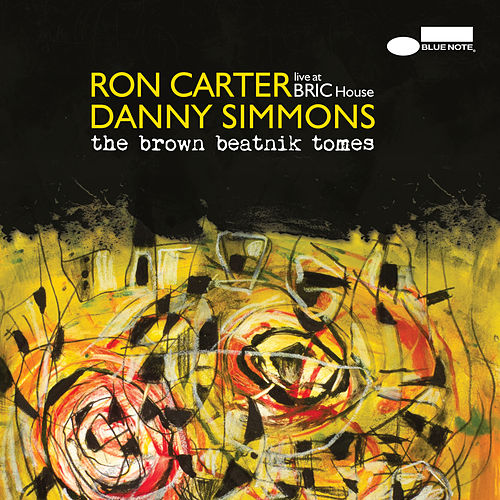 The Brown Beatnik Tomes (Live At BRIC House) de Ron Carter