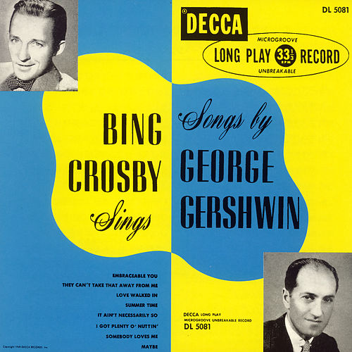 Bing Crosby Sings Songs By George Gershwin (Expanded Edition) de Bing Crosby