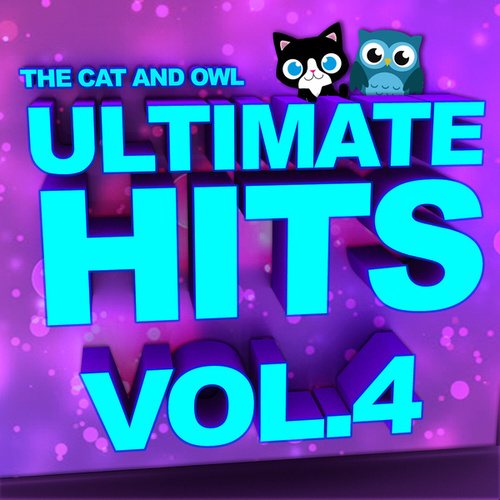 Ultimate Hits, Vol. 4 von The Cat and Owl