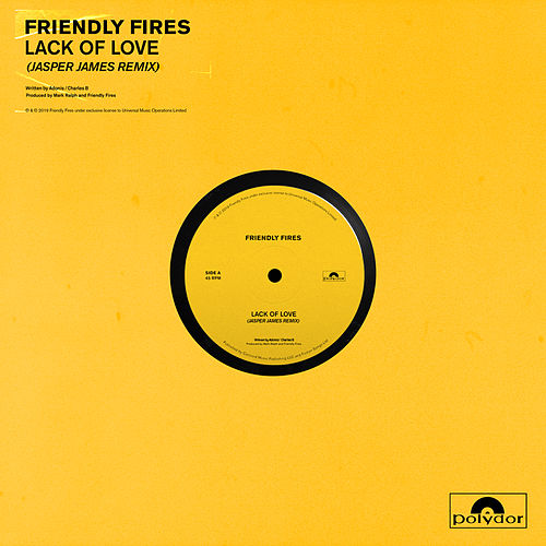 Lack Of Love (Jasper James Remixes) von Friendly Fires