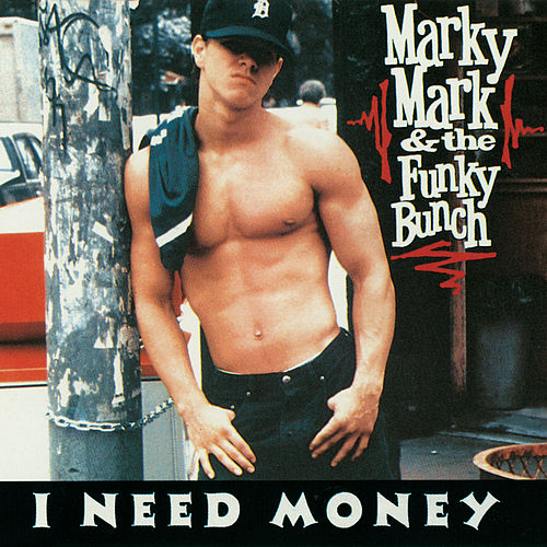 I Need Money de Marky Mark and the Funky Bunch