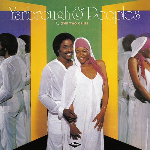 The Two Of Us von Yarbrough & Peoples