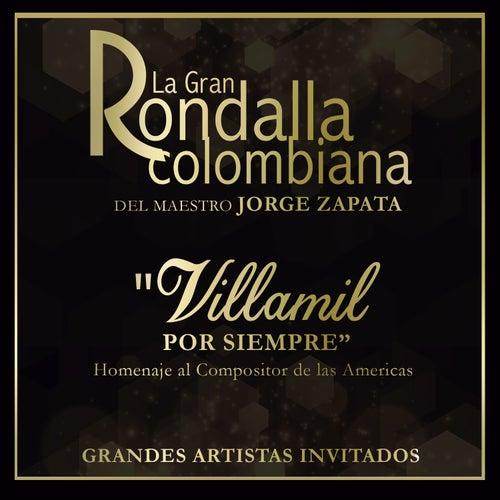Villamil por Siempre de La Gran Rondalla Colombiana