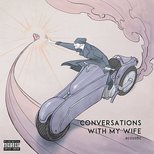 Conversations with my Wife (Acoustic) de Jon Bellion