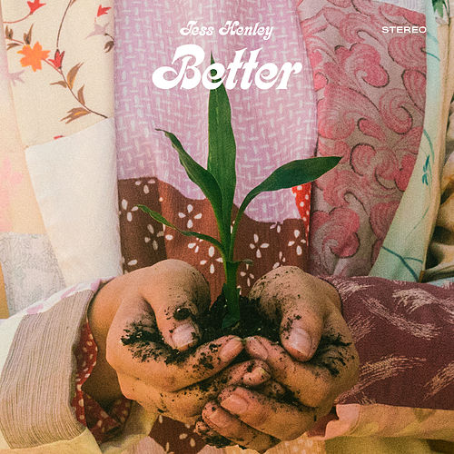 Better by Tess Henley