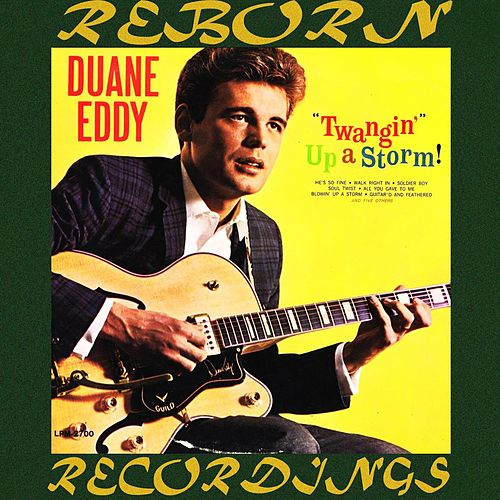 Twangin' Up a Storm (HD Remastered) von Duane Eddy