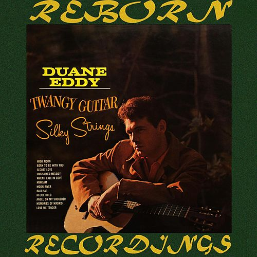 Twangy Guitar, Silky Strings (HD Remastered) de Duane Eddy
