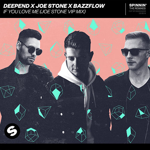 If You Love Me (Joe Stone VIP Mix) von Deepend
