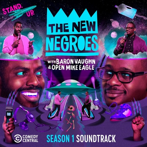 The New Negroes: (Season 1 Soundtrack) von Open Mike Eagle