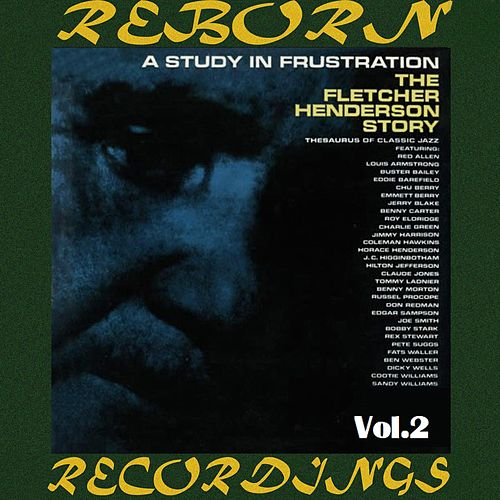 A Study in Frustration, Vol.2 (HD Remastered) by Fletcher Henderson