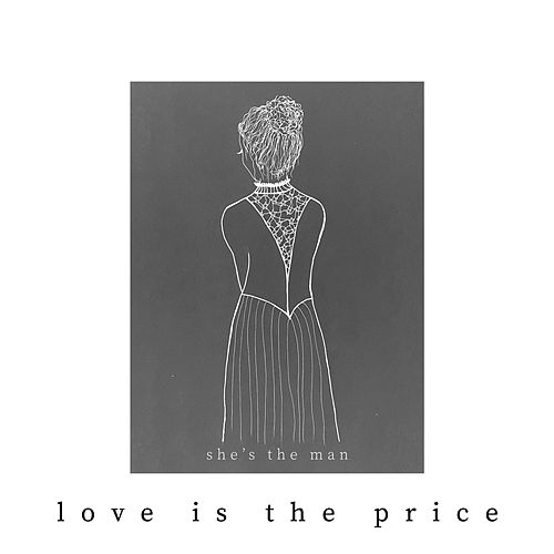 Love Is the Price by She's the Man