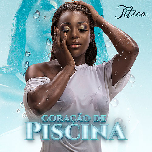 Coração de Piscina by Titica