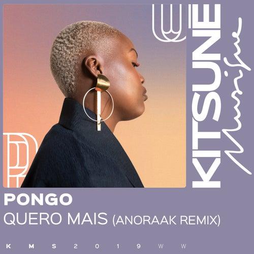 Quero Mais (Anoraak Remix) de Pongo