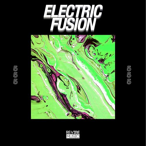 Electric Fusion, Vol. 5 by Various Artists