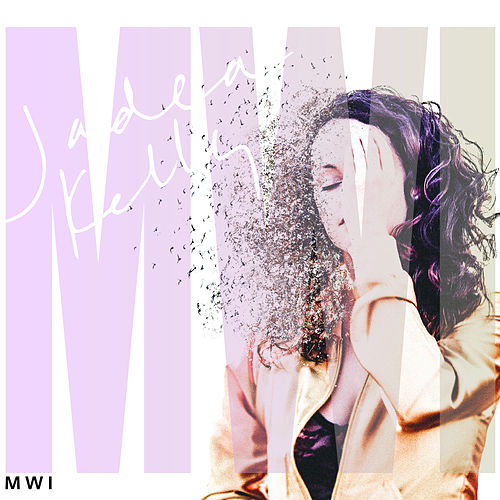 Mwi von Jadea Kelly