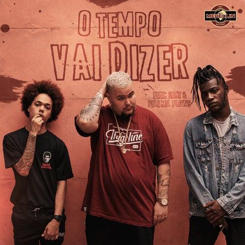 O Tempo Vai Dizer von DaPaz