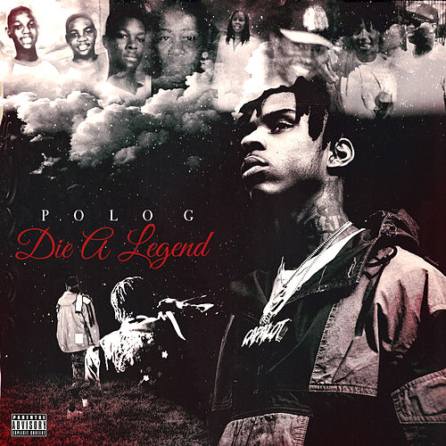 Die A Legend by Polo G